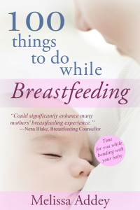 parenting book 100 Things to do while Breastfeeding