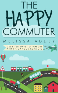 The Happy Commuter non fiction book by author Melissa Addey